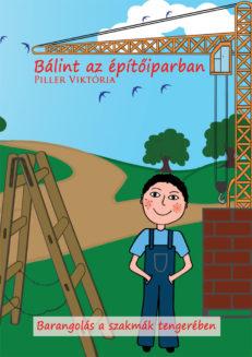 Bálint az építőiparban-0