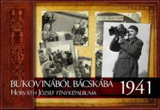 Bukovinából Bácskába 1941 - Horváth József fényképalbuma-0