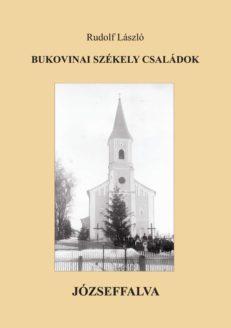 Bukovinai Székely Családok I. - Józseffalva-0