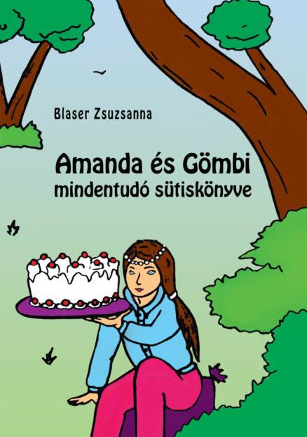 Amanda és Gömbi mindentudó sütiskönyve-0