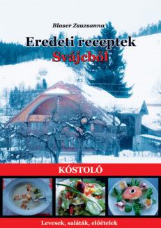 Eredeti receptek Svájcból (Kóstoló)-0