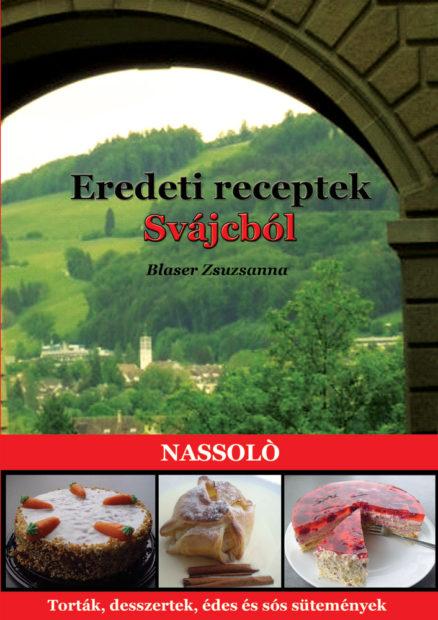 Eredeti receptek Svájcból (Nassoló)-0