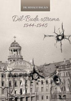 Dél-Buda ostroma 1944-1945-0