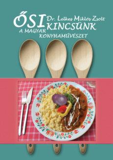 Ősi kincsünk: A magyar konyhaművészet-0