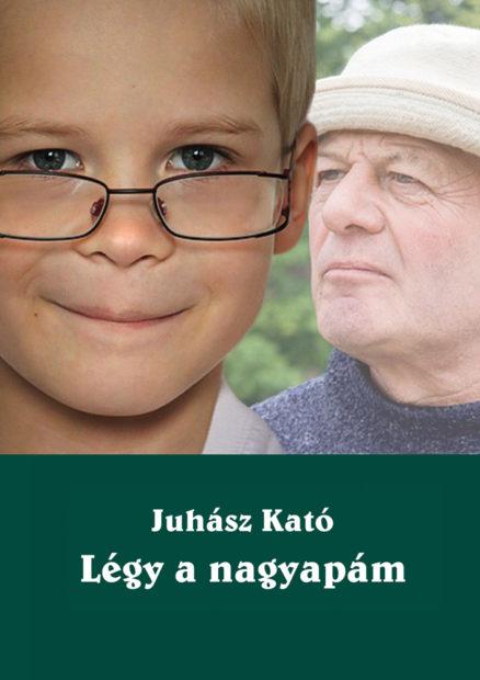 Légy a nagyapám!-0