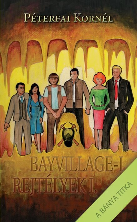 Bayvillage-i rejtélyek I. - A bánya titka-0