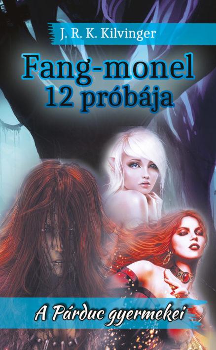 Fang-monel 12 próbája-0