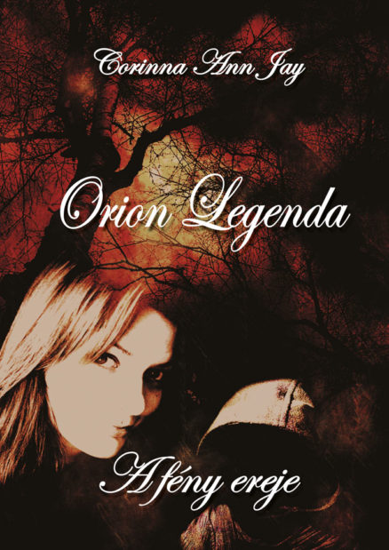Orion legenda – A fény ereje-0