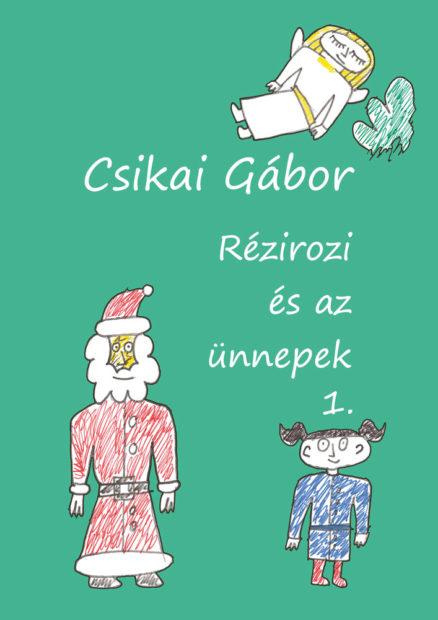 Rézirozi és az ünnepek - 1. kötet-0