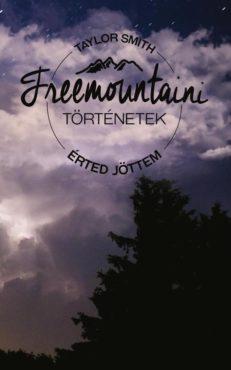 Freemountaini történetek – Érted jöttem-0