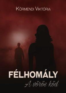 Félhomály - A vörös köd-0
