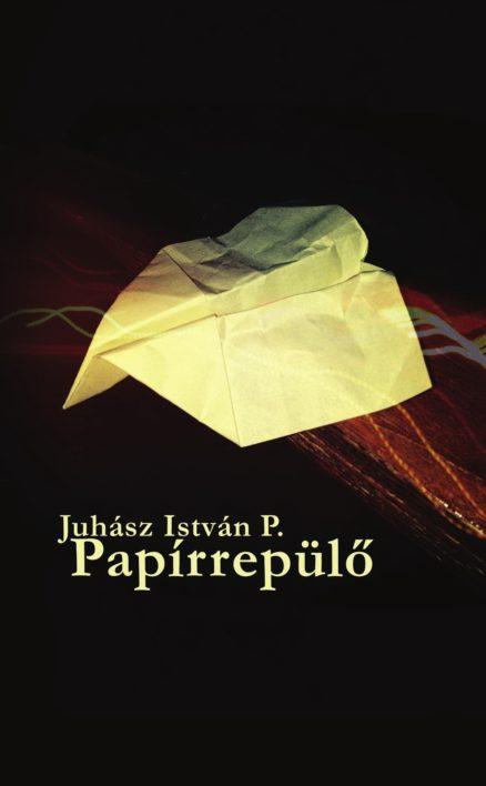 Papírrepülő - versek és novellák-0
