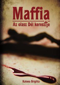 Maffia - Az olasz Dél keresztje-0