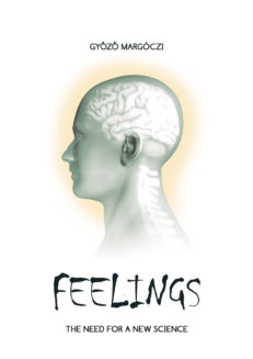 FEELINGS - THE NEED FOR A NEW SCIENCE-0