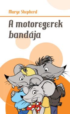 A motoregerek bandája-0