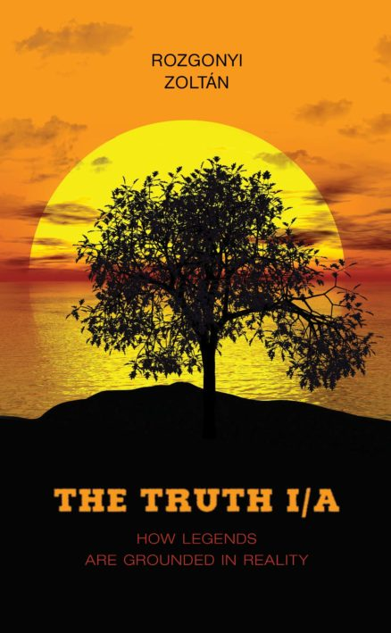 The Truth I/A - How Legends Are Grounded in Reality-0
