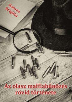 Az olasz maffiabűnözés rövid története-0