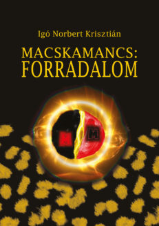 Macskamancs: Forradalom-0
