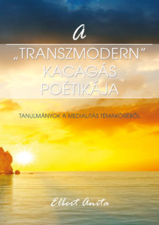 "A ""transzmodern"" kacagás poétikája-0"