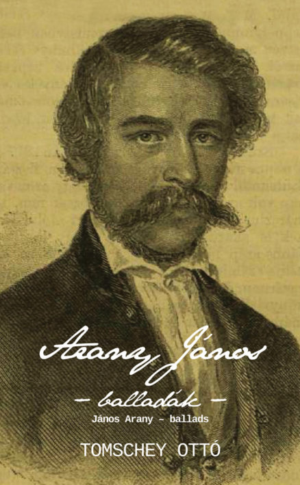 Arany János – balladák - János Arany – ballads-0