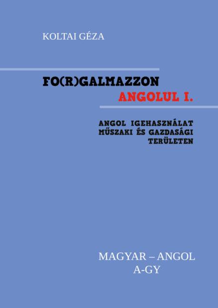 FO(R)GALMAZZON ANGOLUL - I. kötet A-Gy -0