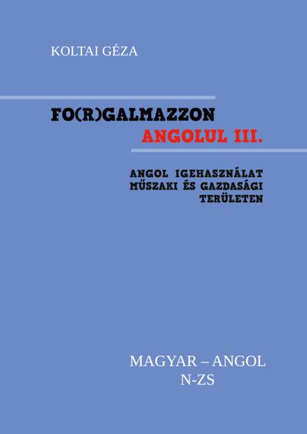 FO(R)GALMAZZON ANGOLUL - III. kötet N-ZS-0