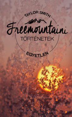 Freemountaini történetek – Egyetlen-0