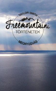 Freemountaini történetek – Megnyugvás-0