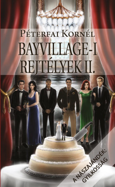 Bayvillage-i rejtélyek II. - A nászajándék: gyilkosság-0