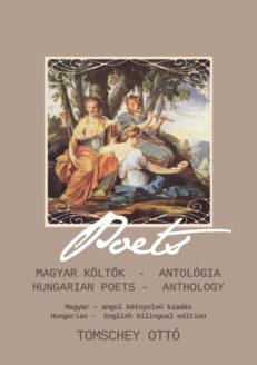MAGYAR KÖLTŐK – ANTOLÓGIA – HUNGARIAN POETS – ANTHOLOGY -0