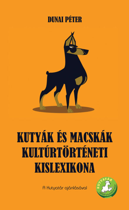 Kutyák és macskák kultúrtörténeti kislexikona-0