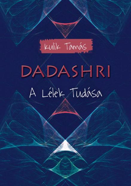 Dadashri: A Lélek Tudása-0