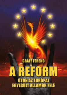 A reform – Úton az Európai Egyesült Államok felé-0