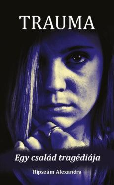 Trauma – Egy család tragédiája-0