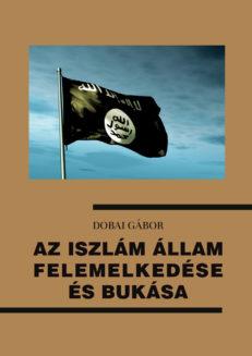 Az Iszlám Állam felemelkedése és bukása-0