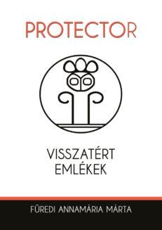 Protector – Visszatért emlékek-0
