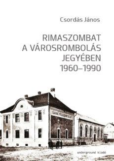 Rimaszombat a városrombolás jegyében 1960–1990-0