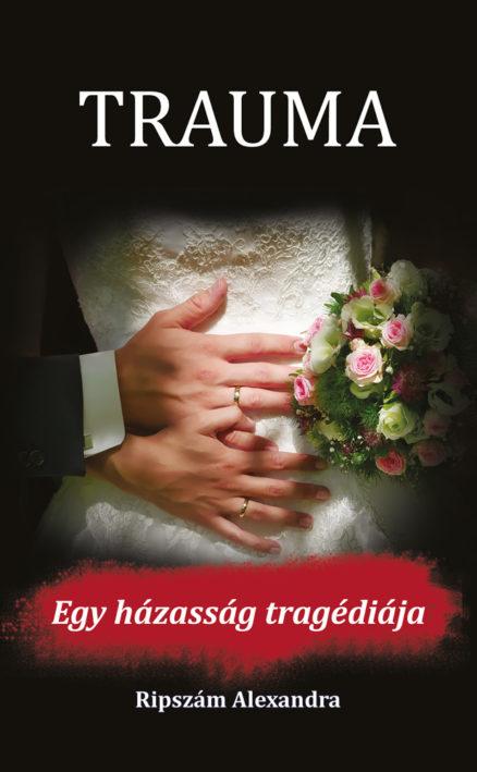 Trauma – Egy házasság tragédiája -0