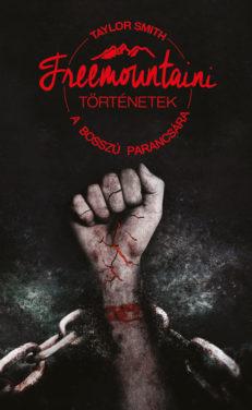 Freemountaini történetek – A bosszú parancsára-0