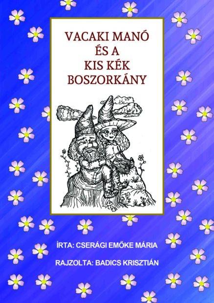 Vacaki Manó és a Kis Kék Boszorkány-0